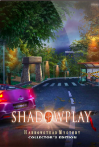 Shadowplay 4: Harrowstead Mystery