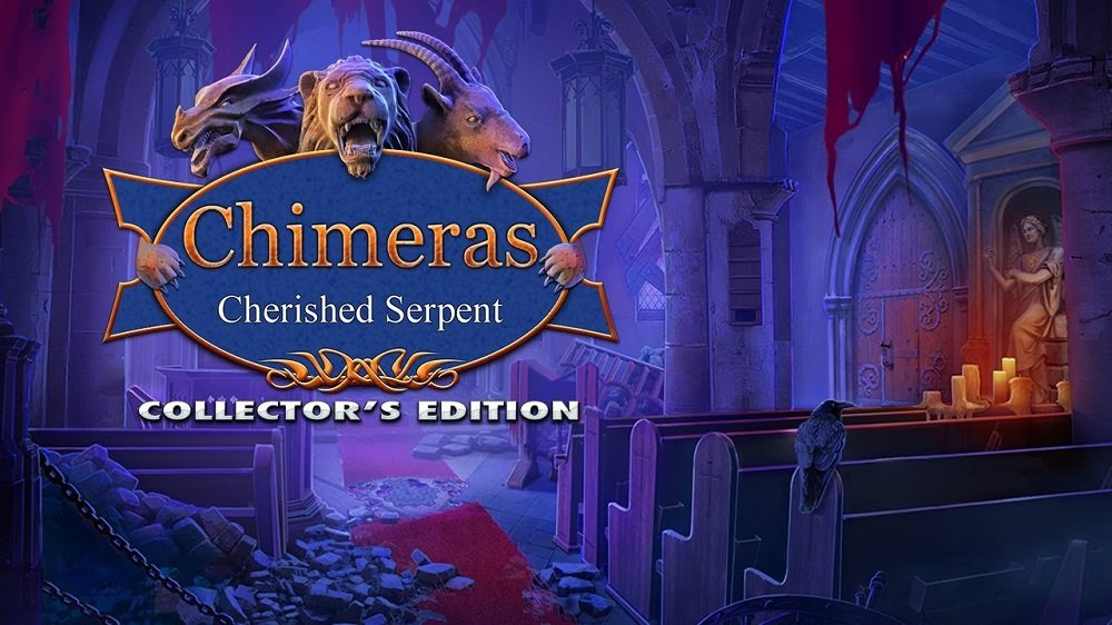 Chimeras 11: Cherished Serpent